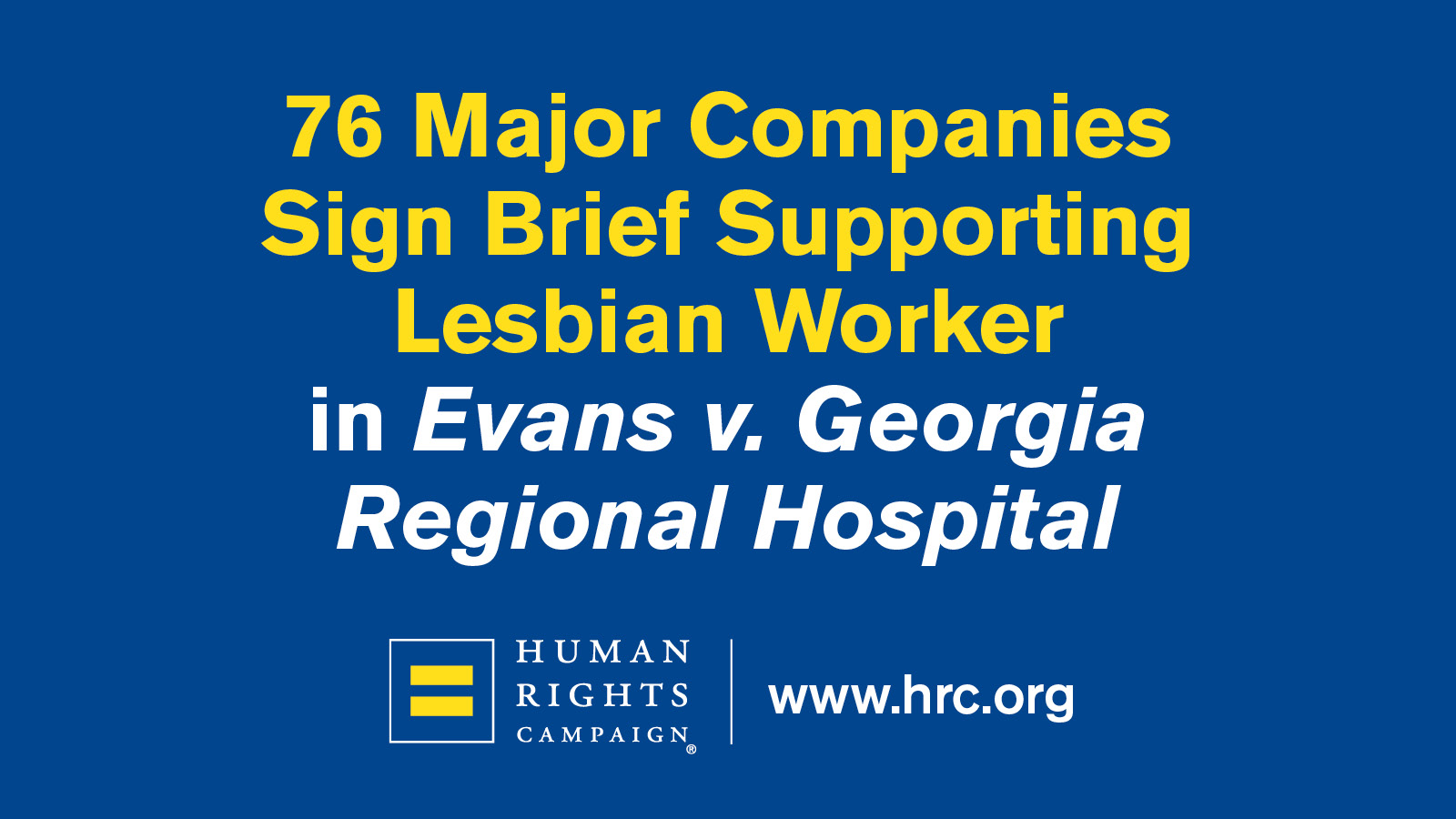 76 Major Companies Sign Brief Supporting Lesbian Worker in Supreme Court Case