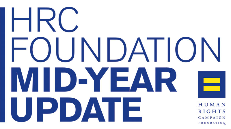 HRC Foundation Mid-Year Overview