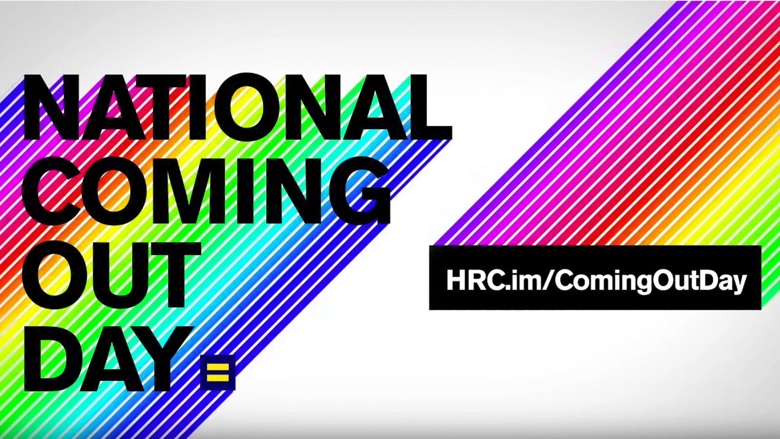 HRC Celebrates 28th Annual National Coming Out Day