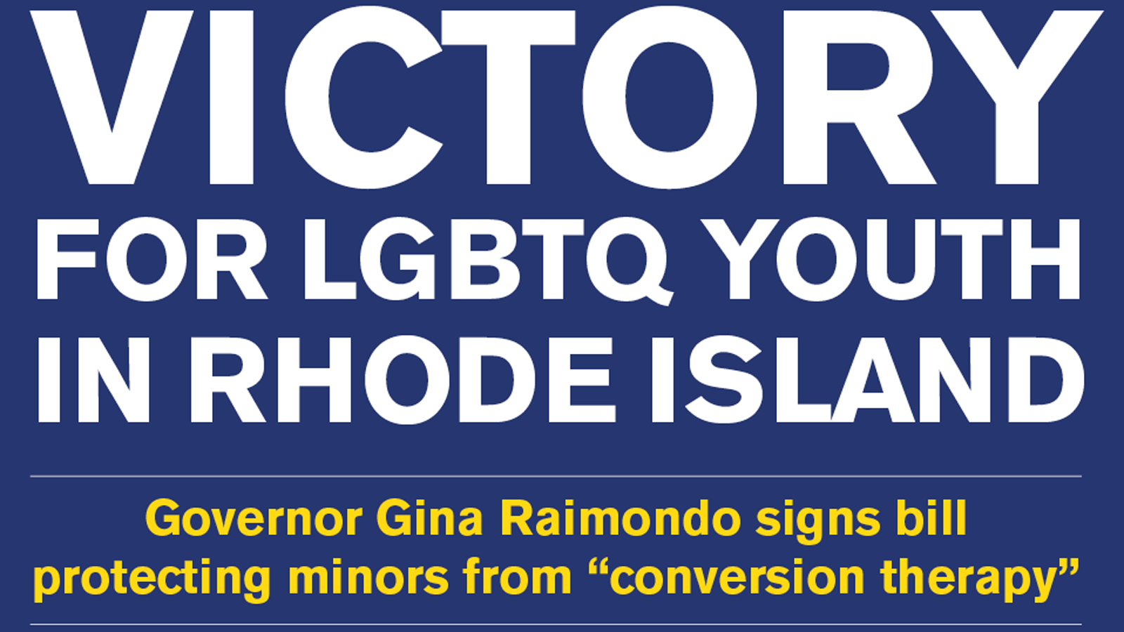 Rhode Island Bans 'Ex-Gay' Therapy For Minors