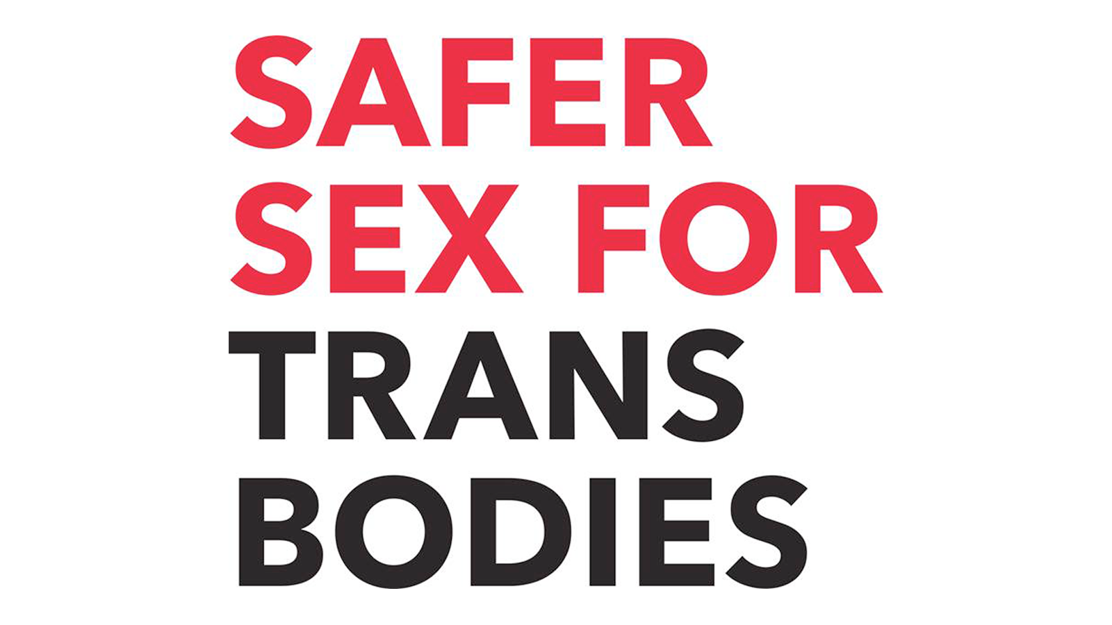 HRC Foundation and Whitman-Walker Health Release Comprehensive Transgender Sexual Health Guide