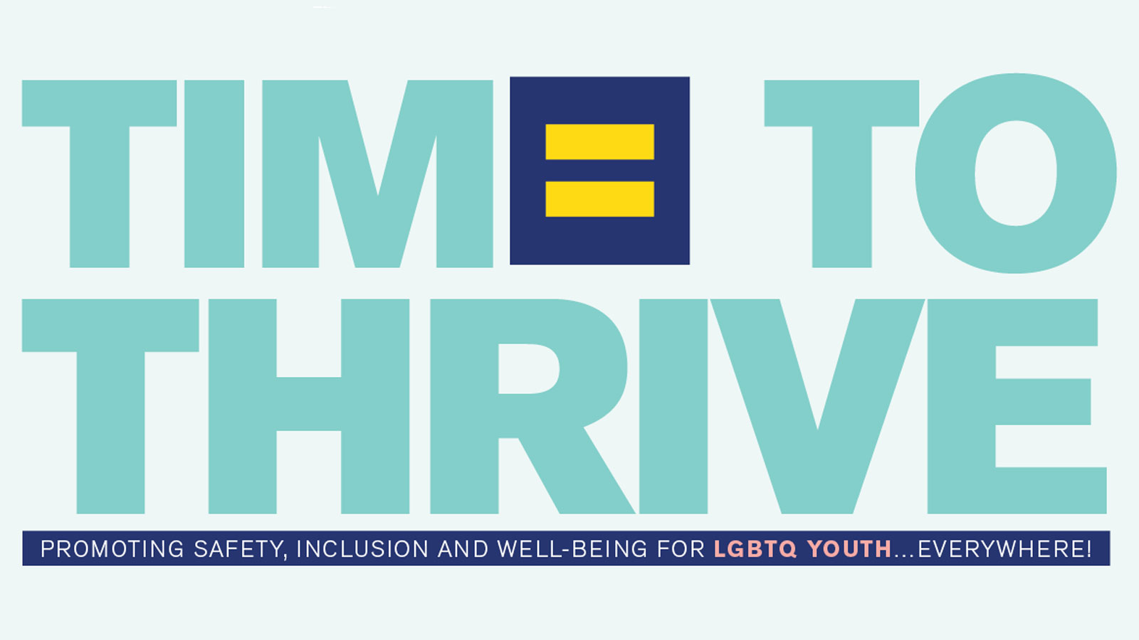 This Friday, HRC Hosts Third Annual Time to Thrive Conference