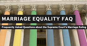 Marriage Equality FAQs
