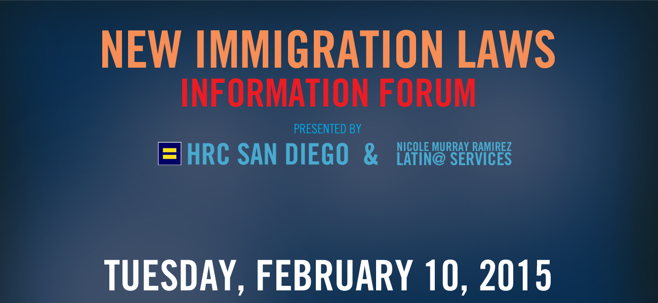 New Immigration Laws Information Panel at The Center - Tuesday, February 10