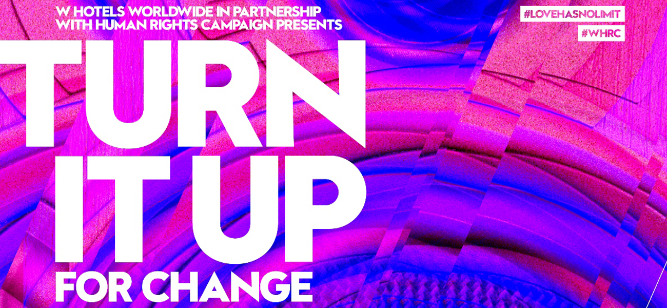 TURN IT UP FOR CHANGE at W Hotel San Diego - Every 1st Wednesday!