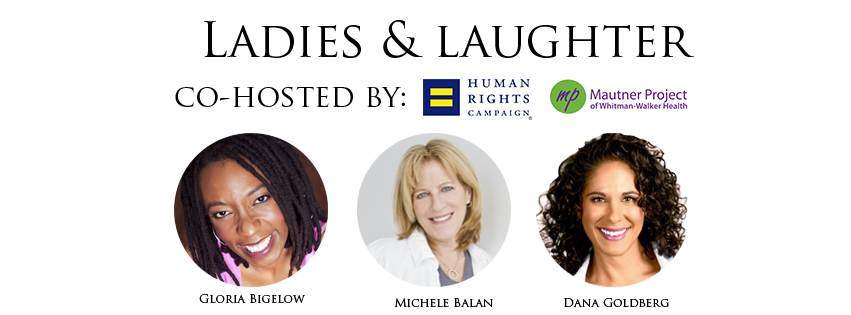 First Annual Ladies & Laughter!