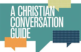 A Christian Conversation Guide; LGBT equality