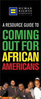 A resource guide to coming out for African Americans