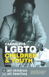 All Children - All Families: Caring for LGBTQ Children & Youth