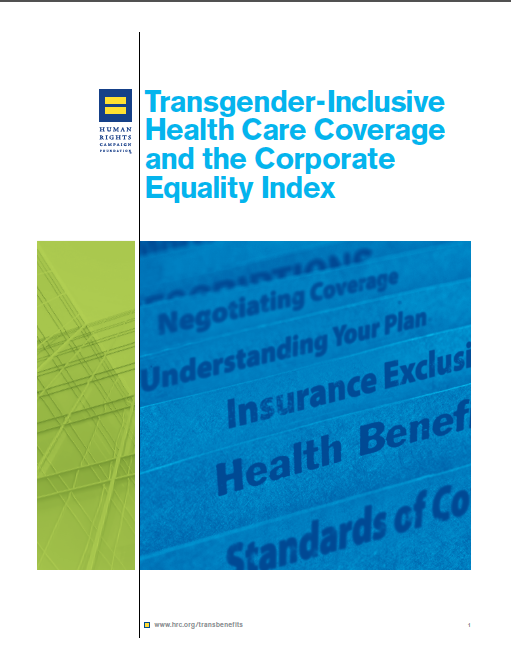 Transgender-Inclusive Benefits for Employees and Dependents