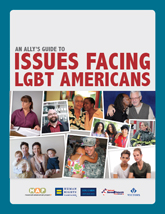 An Ally's Guide to Issues Facing LGBT Americans