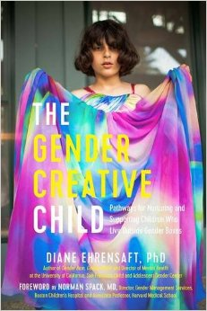 The Gender Creative Child: Pathways for Nurturing and Supporting Children Who Live Outside Gender Boxes.