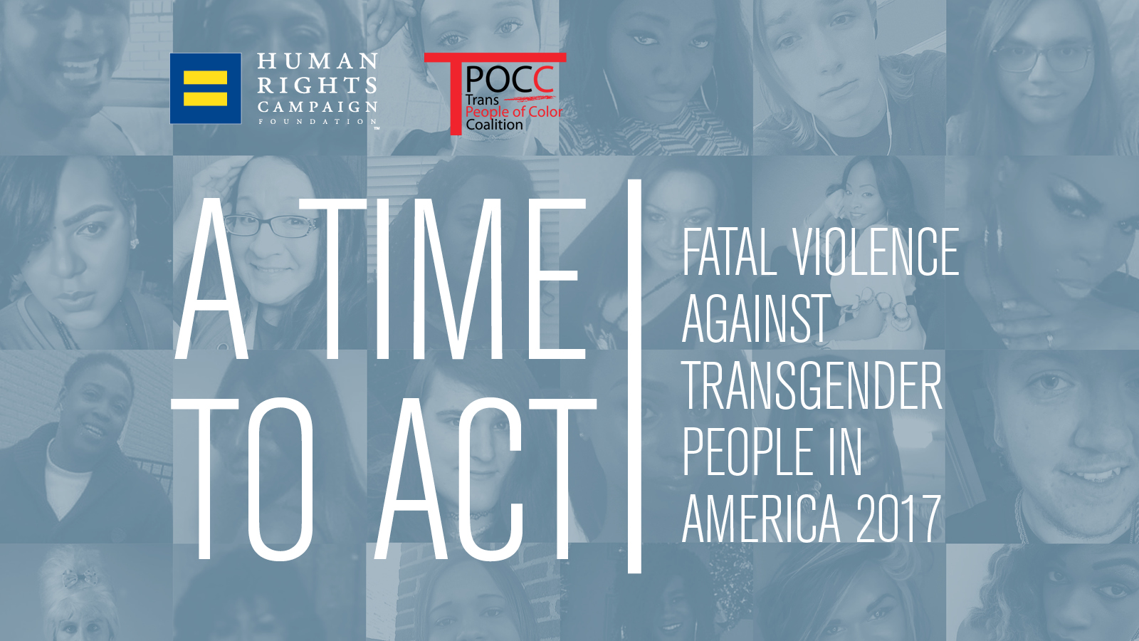 HRC & Trans People of Color Coalition Release Report on Violence Against the Transgender Community