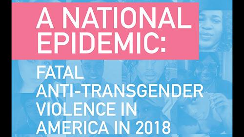A National Epidemic, Fatal Anti-Transgender Violence, Transgender, TDOR
