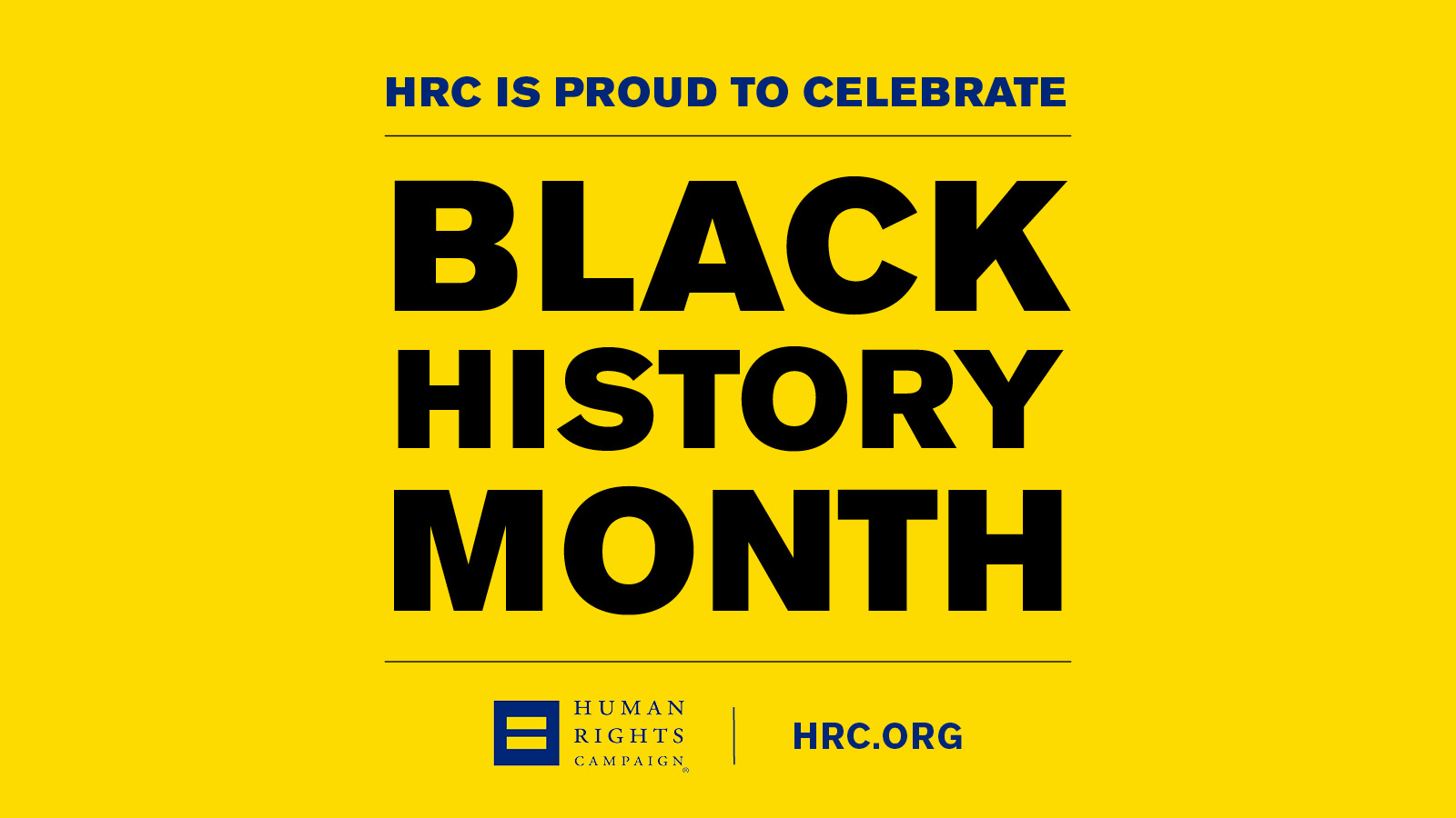 HRC Marks Black History Month and Celebrates Black LGBTQ Leaders