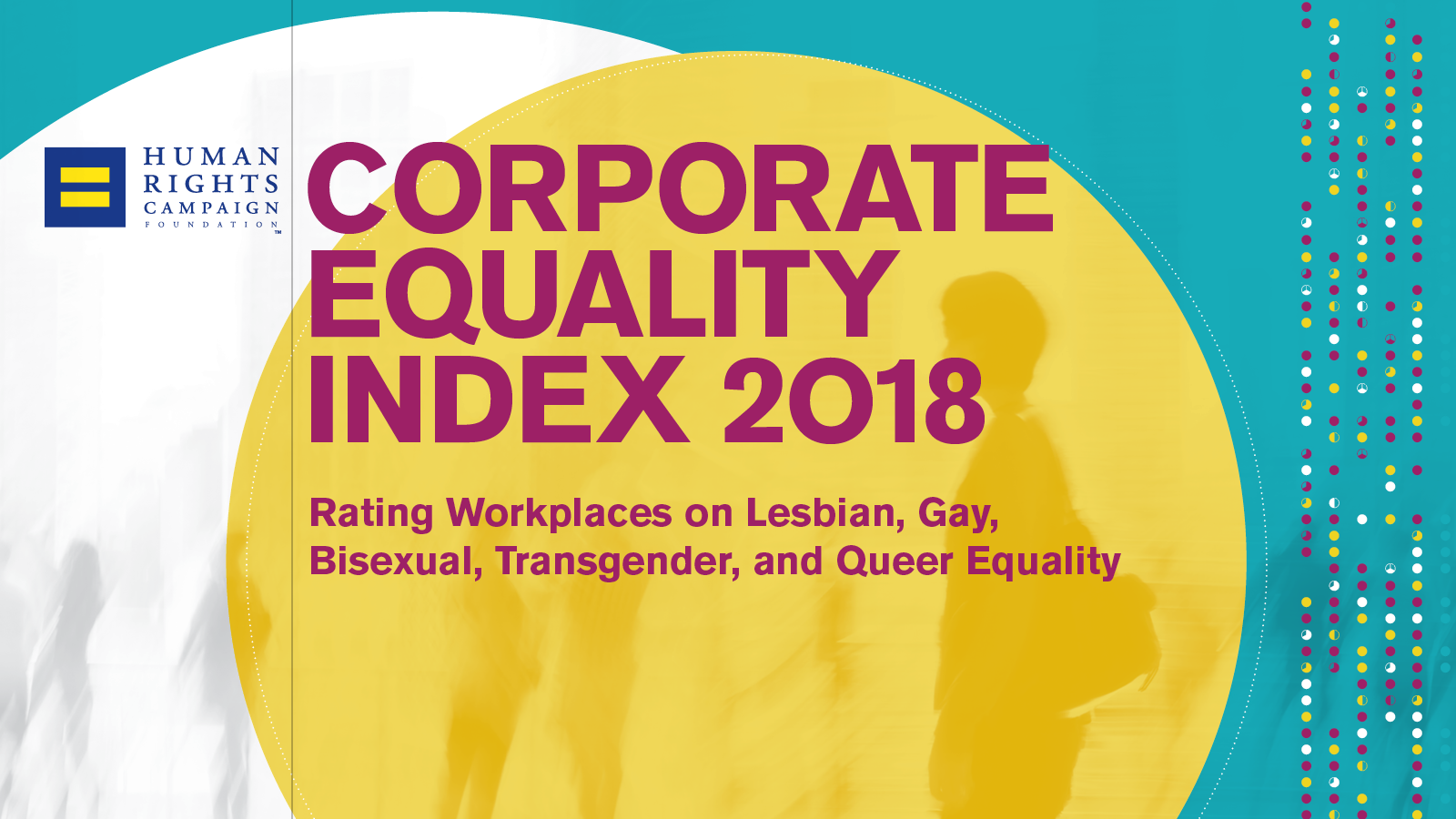 HRC Releases Annual Corporate Equality Index with Record 609 Companies Earning Perfect Scores