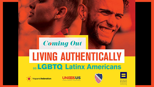 Coming Out, Living Authentically as Latinx LGBTQ Americans