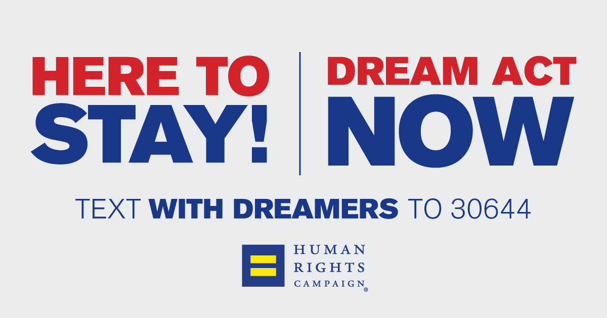 HRC Responds to Continued Failure of Trump-Pence Administration and Congress to Support Dreamers