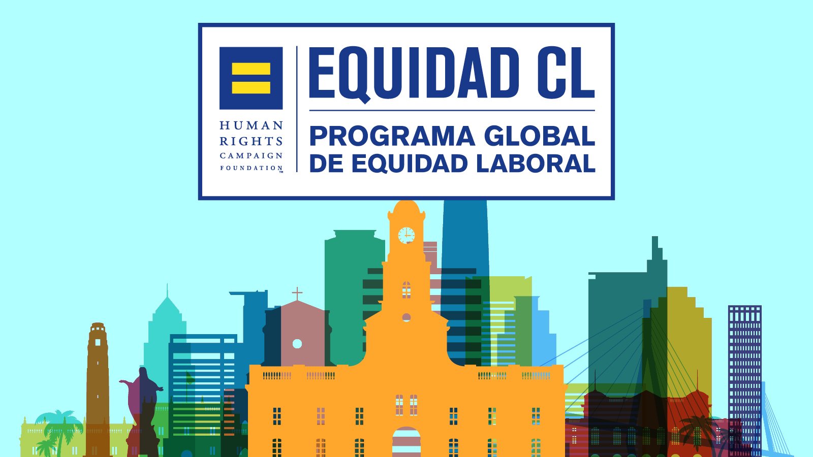 HRC Launches Global Workplace Program to Rate LGBT Workplace Inclusion in Chile