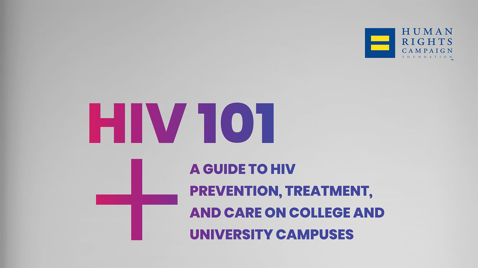 HRC Releases New Comprehensive Guide for HIV Prevention, Treatment and Care on College Campuses