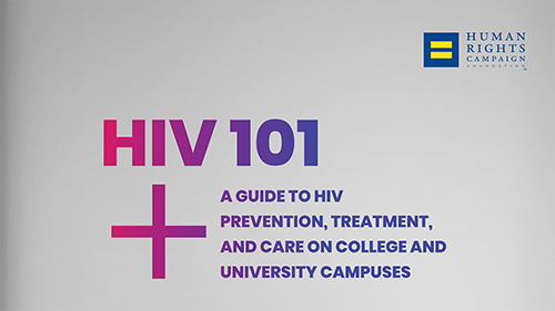 HIV 101, Campus Guide