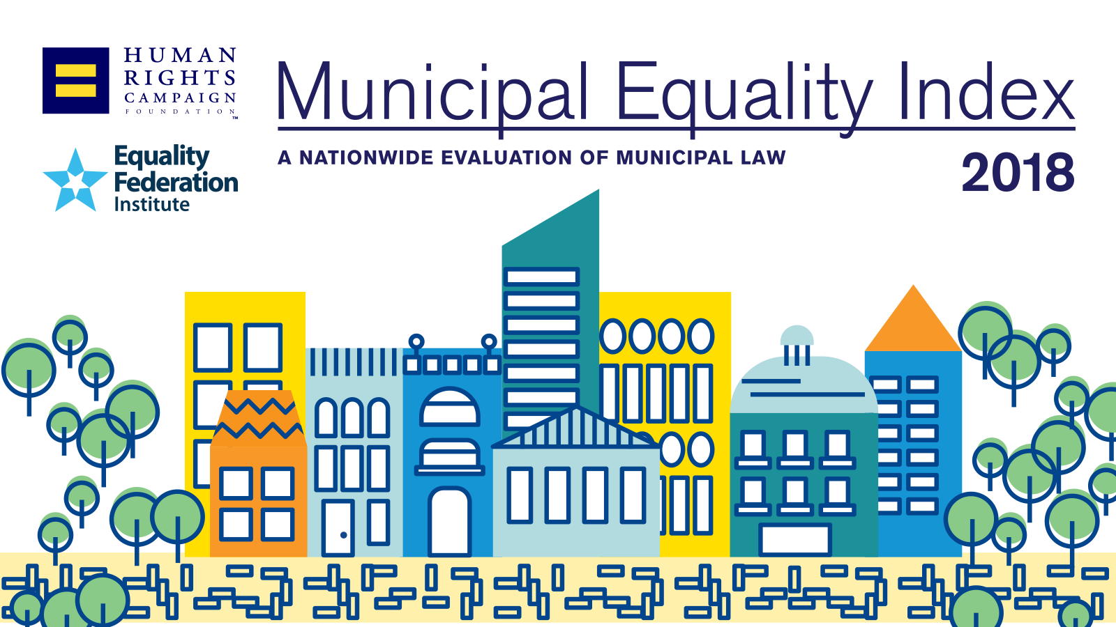 HRC Releases 2018 Municipal Equality Index Rating Cities on LGBTQ Inclusion