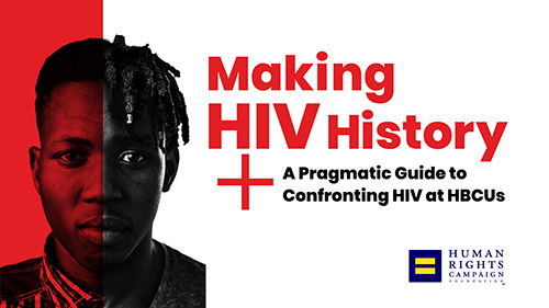 Making HIV History, HBCU Guide