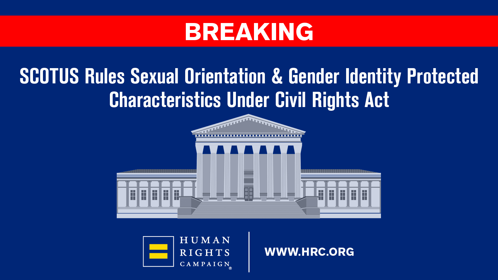 Human Rights Campaign: Supreme Court is On Right Side of History for LGBTQ Rights