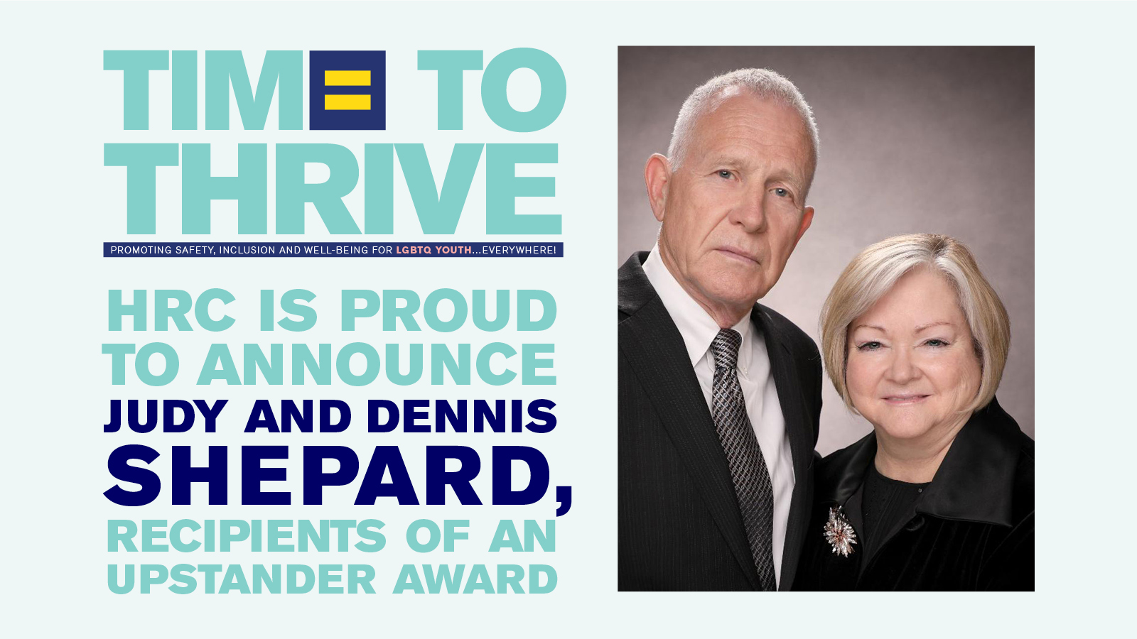 HRC Foundation to Honor Judy and Dennis Shepard For Their Decades of LGBTQ Advocacy