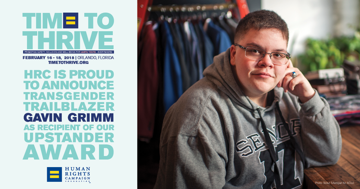 HRC to Honor Transgender Trailblazer and Advocate Gavin Grimm at Time to THRIVE Conference