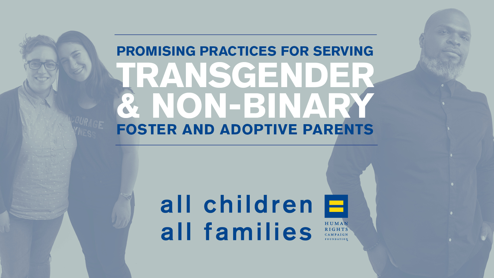 HRC Releases Guide on Engaging Prospective Trans & Non-Binary Foster and Adoptive Parents