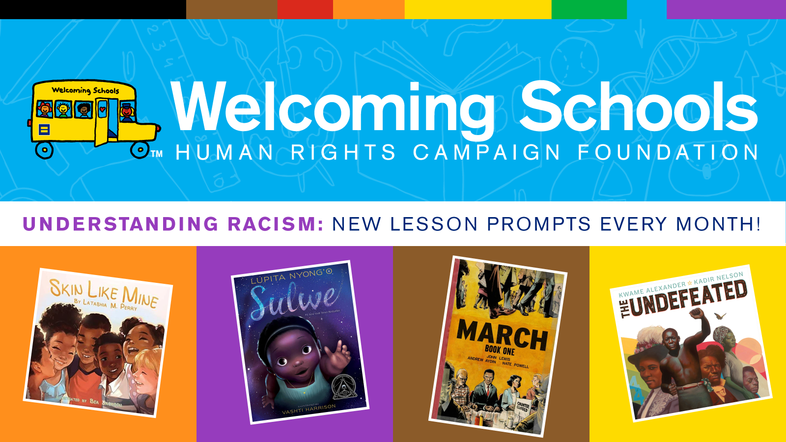 HRC Foundation Welcoming Schools' Understanding Racism Book List and Lesson Prompts