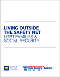 Living Outside the Safety Net: LGBT Families and Social Security