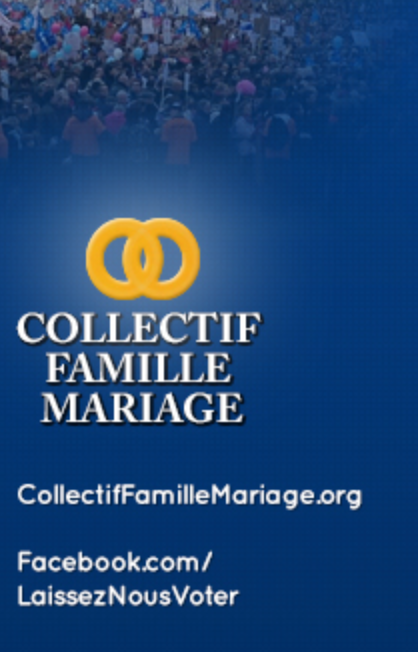 NOM; National Organization for Marriage; OpusFidelis; Collectif Famille Mariage