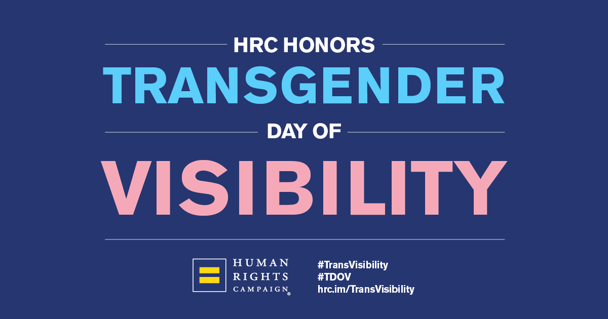 Corporate Equality Index >> International Transgender Day of Visibility | Human Rights Campaign