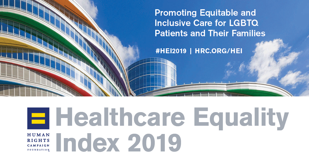 Healthcare Equality Index 2019 | Human Rights Campaign