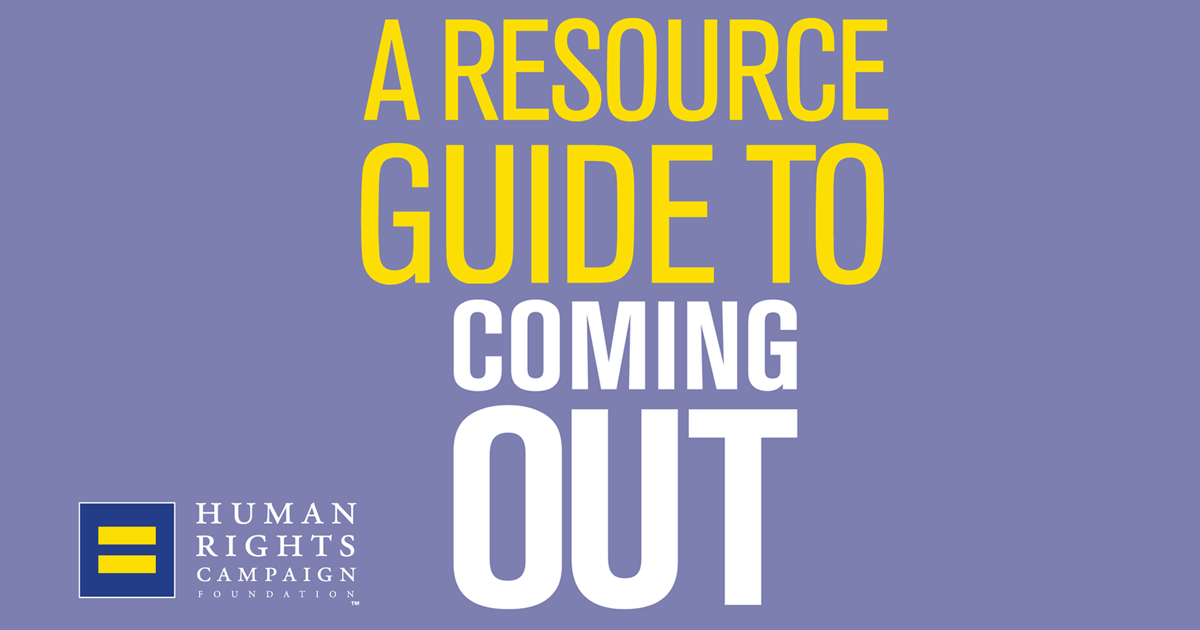 Resource Guide to Coming Out | Human Rights Campaign