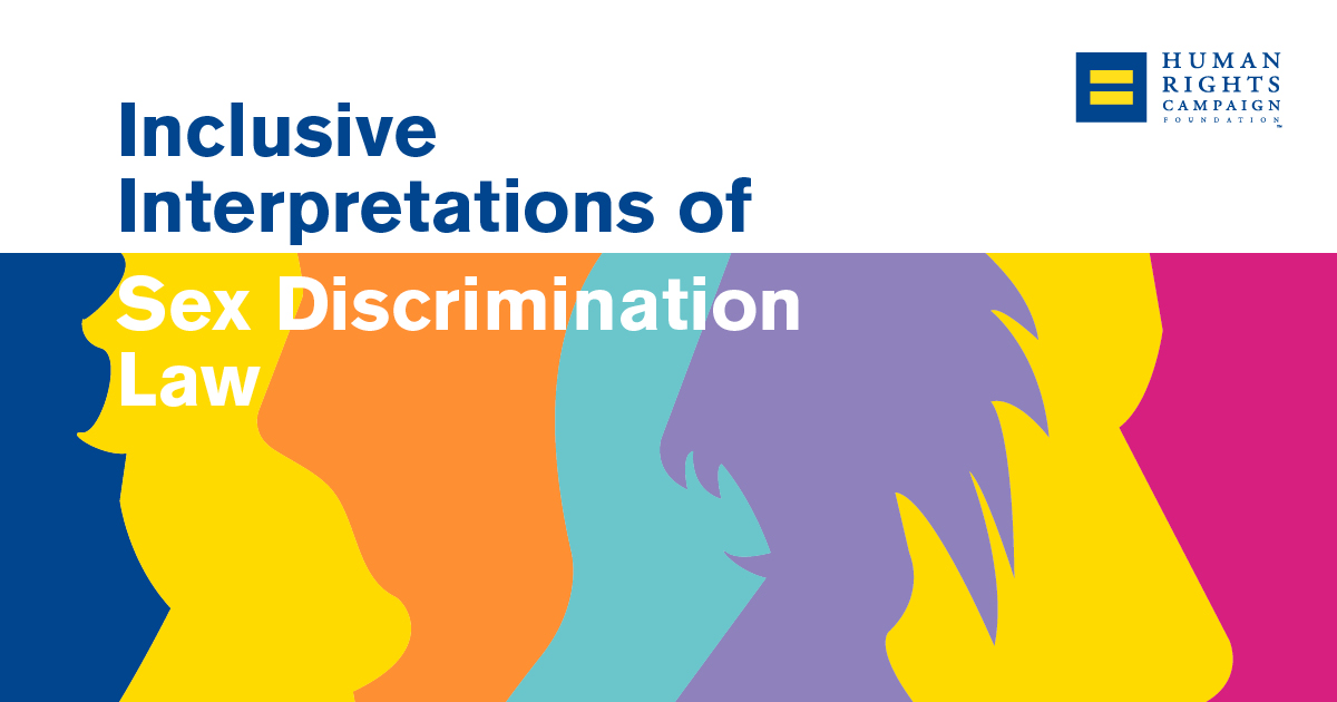 HRC Releases Sex Discrimination Report   Human Rights Campaign