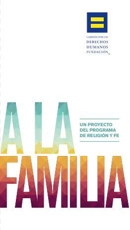 A La Familia HRC LGBT Latino