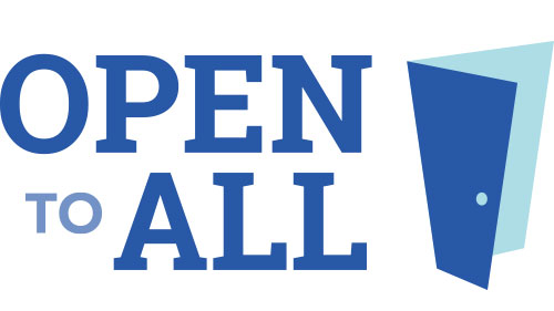 Open to All; #OpenToAll