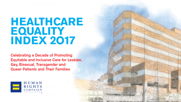 HRC Foundation Releases 10th Edition of Healthcare Equality Index