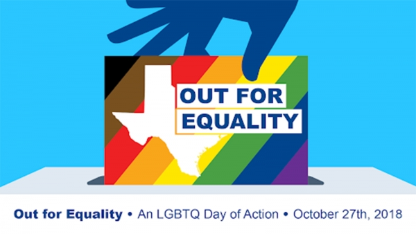 Out for Equality in Texas: An LGBTQ Day of Action
