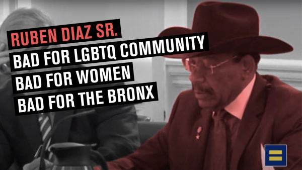 New HRC Video: Ruben Diaz Sr. is Bad for LGBTQ Equality, Bad for Women, Bad for the Bronx