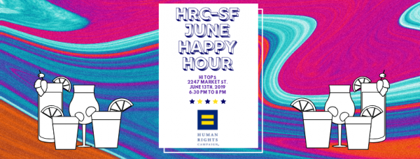 HRC San Francisco Pride Month Happy Hour